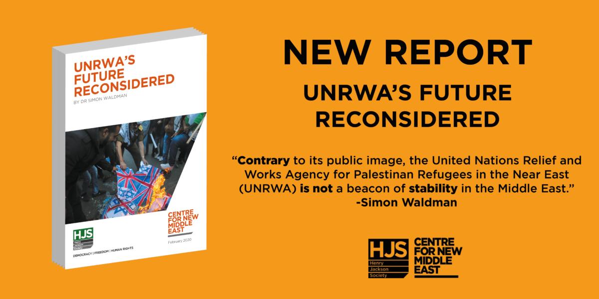 UNRWA Report Henry Jackson Society